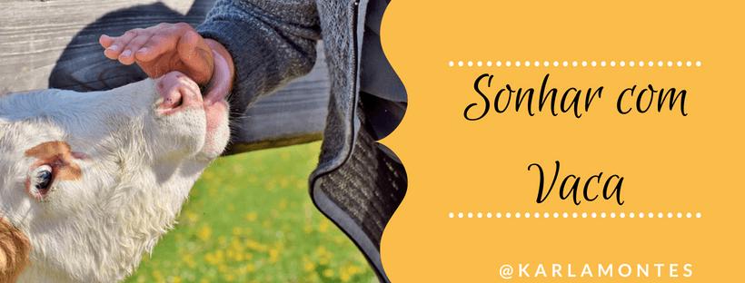 You are currently viewing ▷ Sonhar com Vaca 【IMPERDÍVEL】