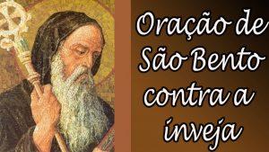 Oração de São Bento – Oração milagrosa e santificadora