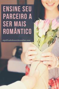 Ensine seu parceiro a ser mais romântico