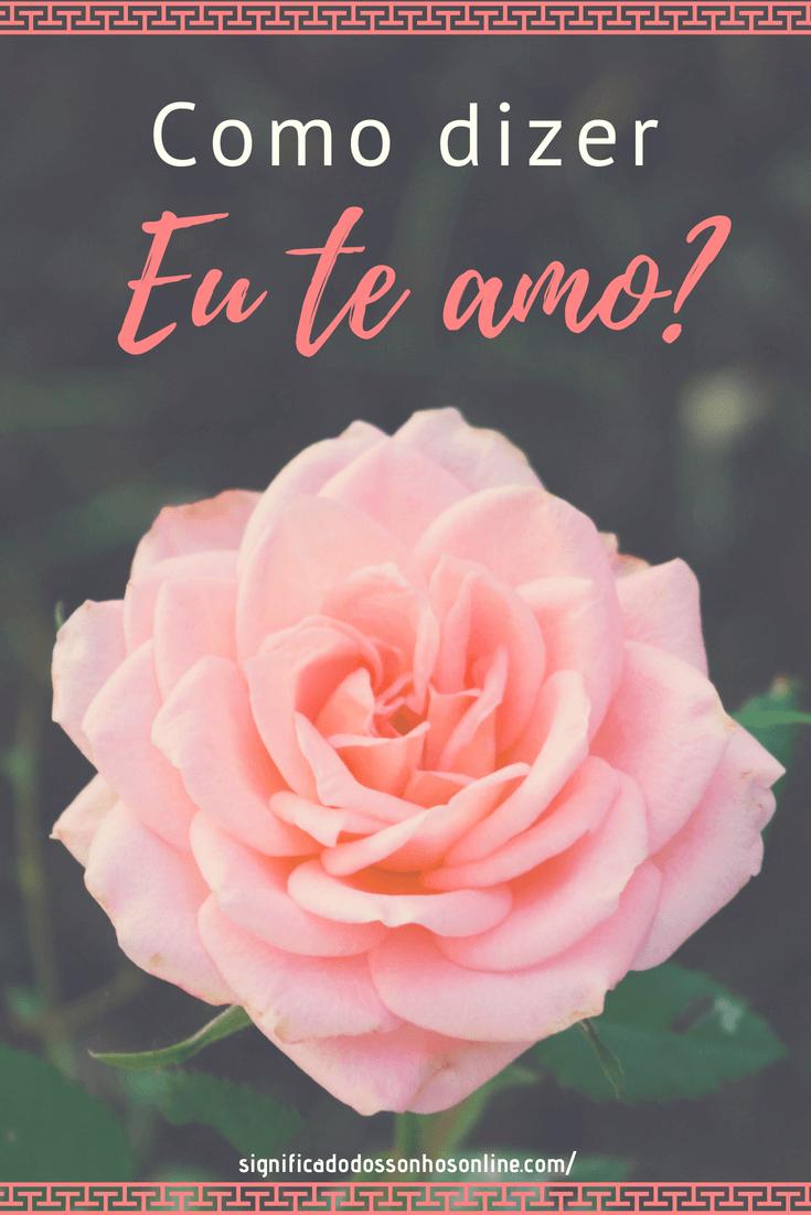 Como dizer eu te amo?