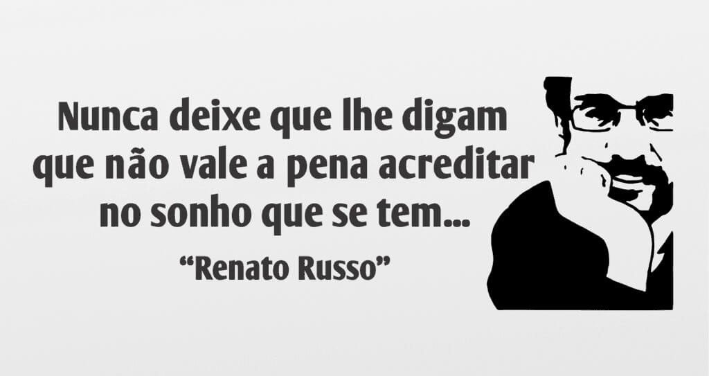 Renato Russo frase