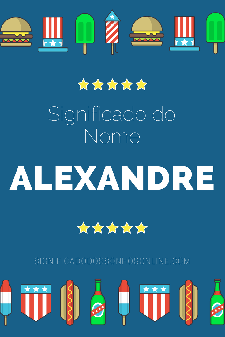 Significado do nome Alexandre