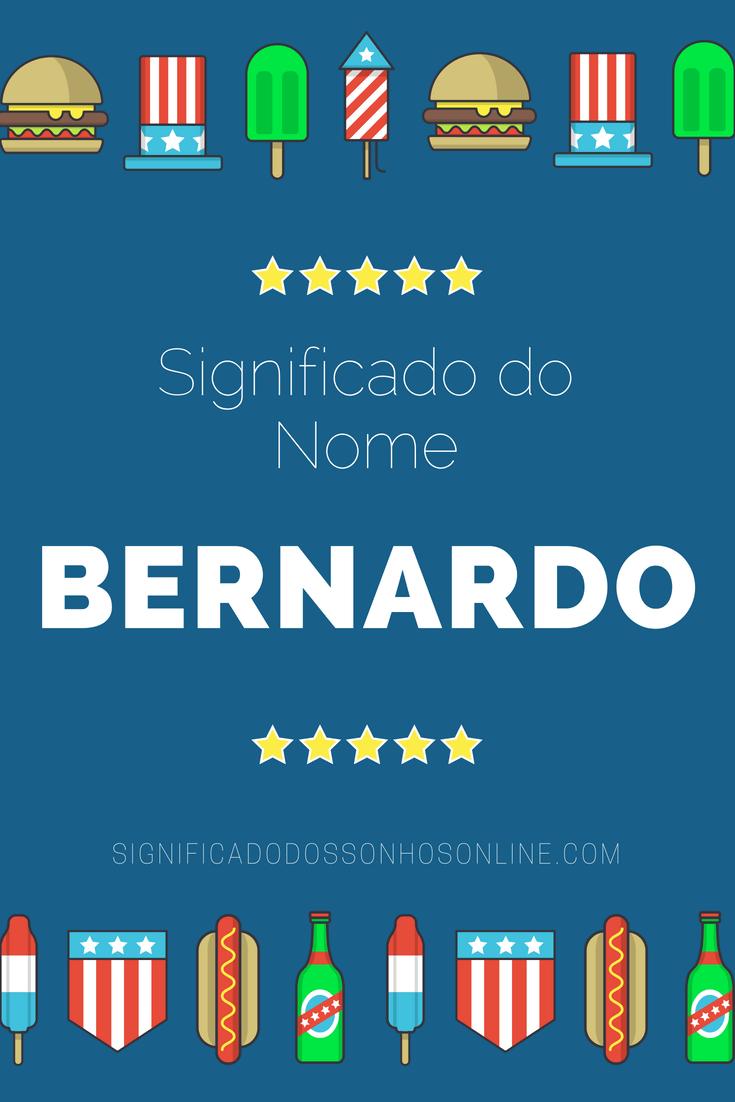 Significado do nome Bernardo: