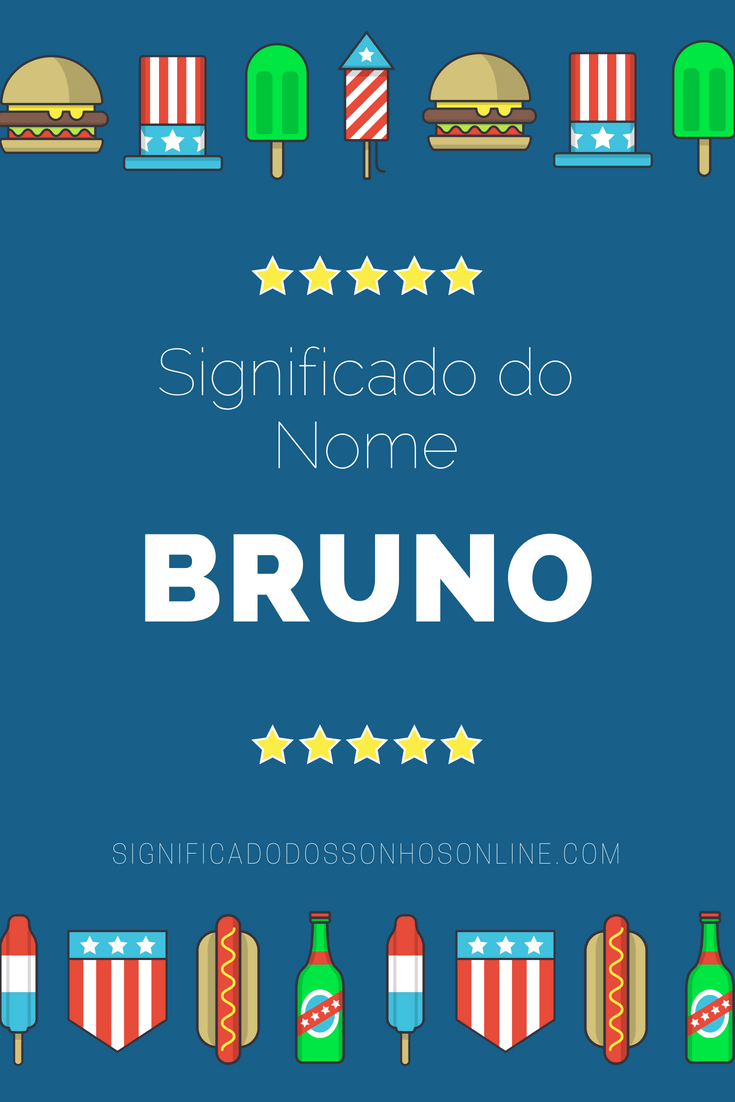 Significado do nome Bruno: