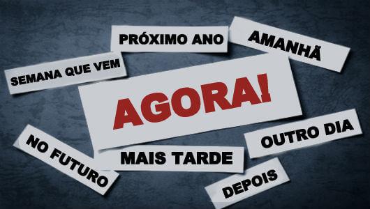 You are currently viewing Essas São As 5 Coisas Que Você Nunca Deve Adiar – Faça AGORA MESMO!