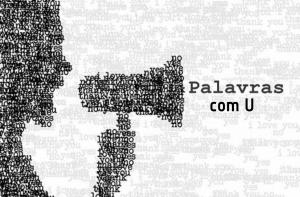 ▷ 800 Palavras Com a Letra U