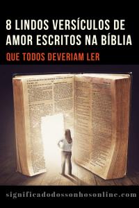 ▷ 8 Lindos Versículos De Amor Escritos Na Bíblia  – Que todos deveriam ler