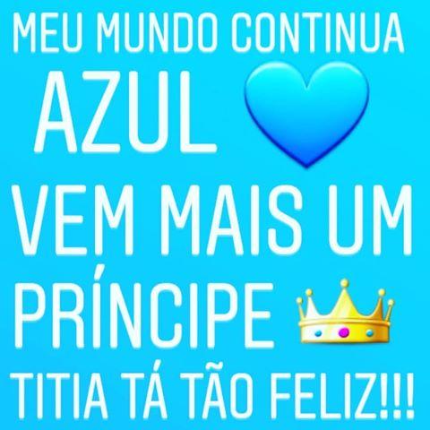foto escrita meu mundo continua azul vem mais um príncipe, titia tá tão feliz