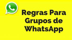 ▷ 49 Regras Para Grupos de WhatsApp – Grupos De Amigos, Família…
