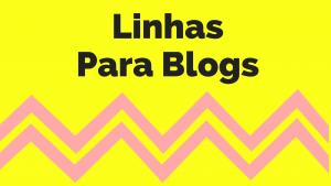 ▷ 120 Linhas Para Blogs Que Você Deve Usar