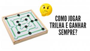 ▷ Como Jogar Trilha e Ganhar Sempre? Todos Os Truques