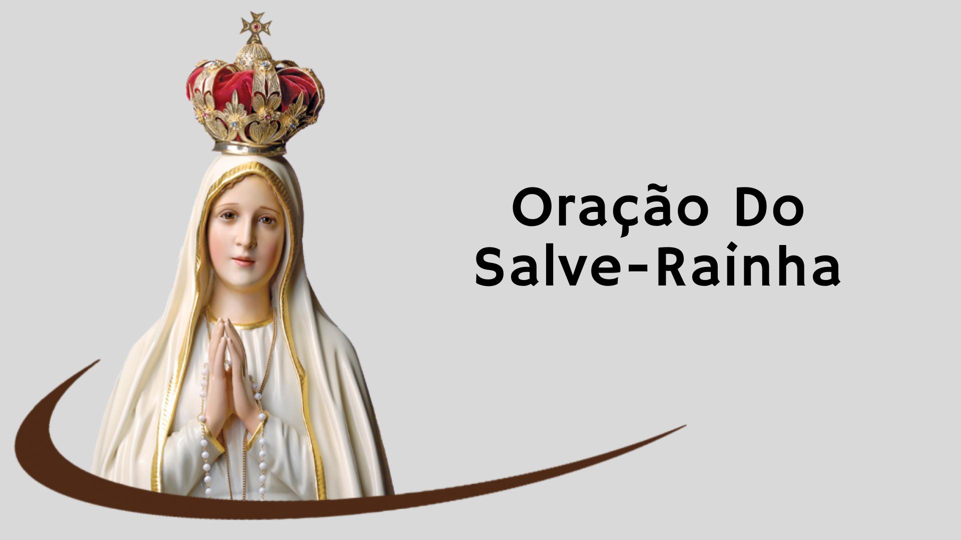▷ Poderosa Oração Do Salve-Rainha (COMPLETA)