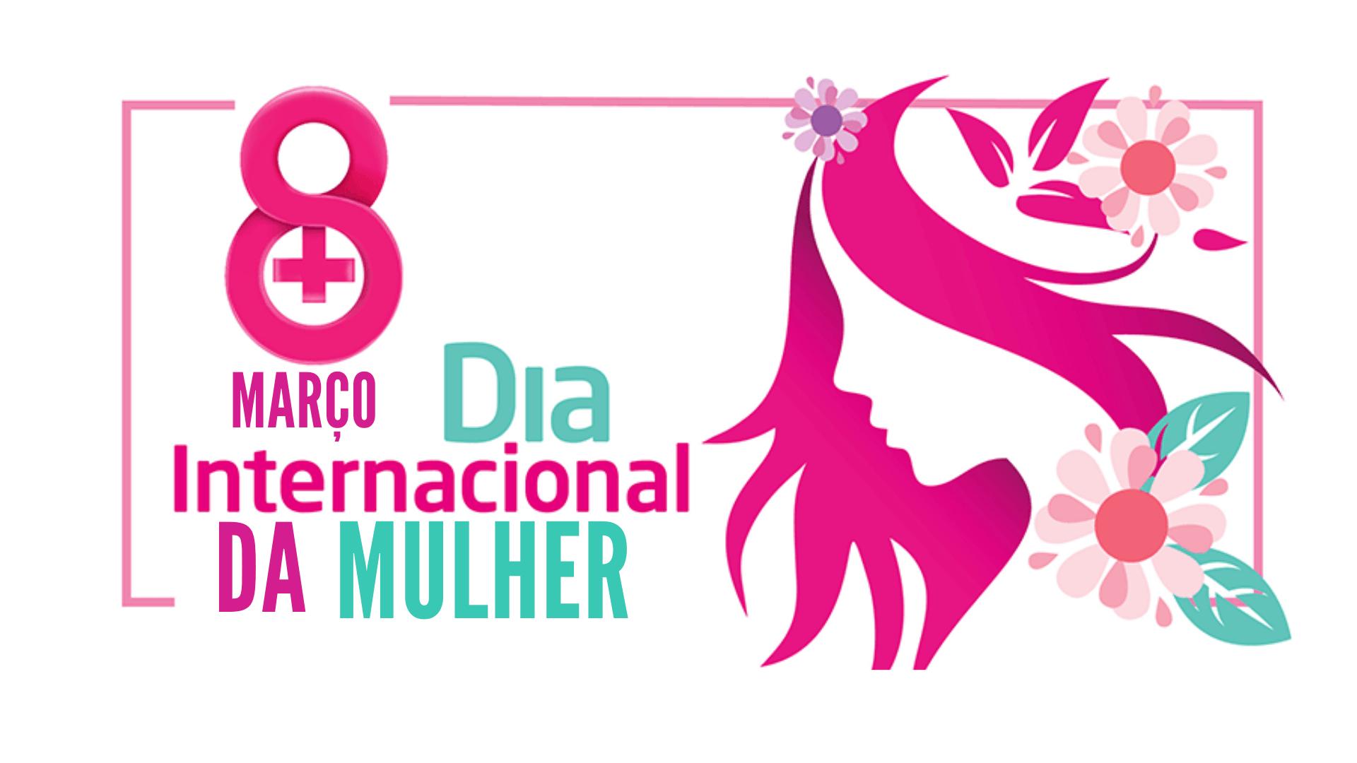 46 Mensagens Dia Das Mulheres Para Uma Mulher Guerreira