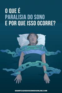 O que é paralisia do sono e por que isso ocorre?