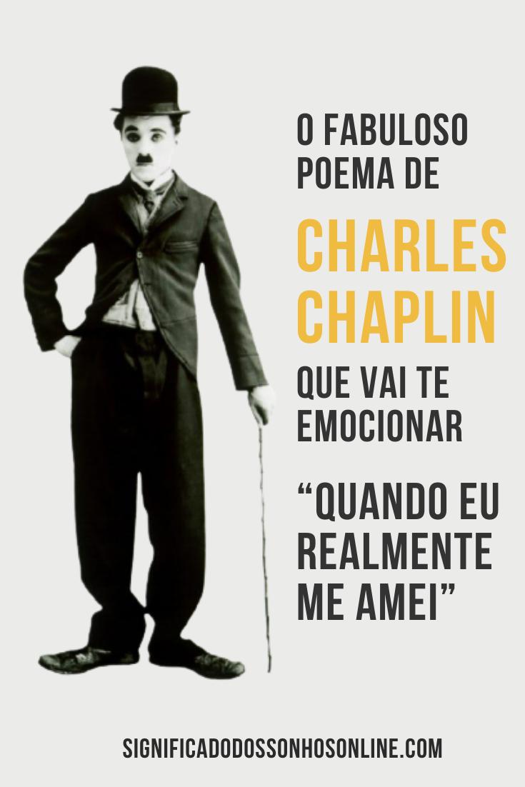 """O fabuloso poema de Charles Chaplin que vai te emocionar """"Quando eu realmente me amei"""""""